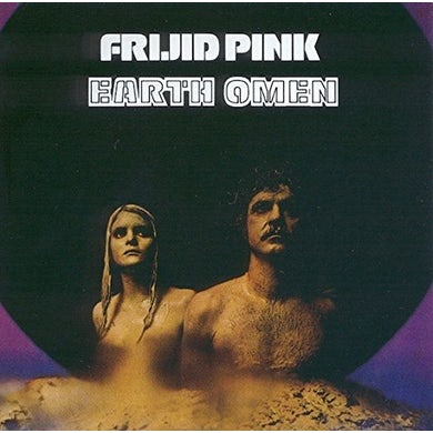 Frijid Pink EARTH OMEN CD