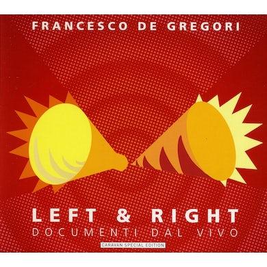 Francesco De Gregori LEFT & RIGHT-DOCUMENTI DAL VIVO CD