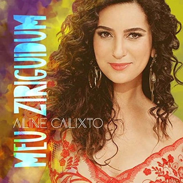 Aline Calixto #MEU ZIRIGUIDUM CD