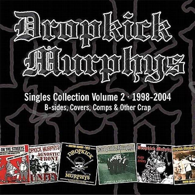Dropkick Murphys SINGLES COLLECTION 2 CD