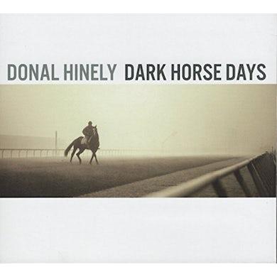 Donal Hinely DARK HORSE DAYS CD