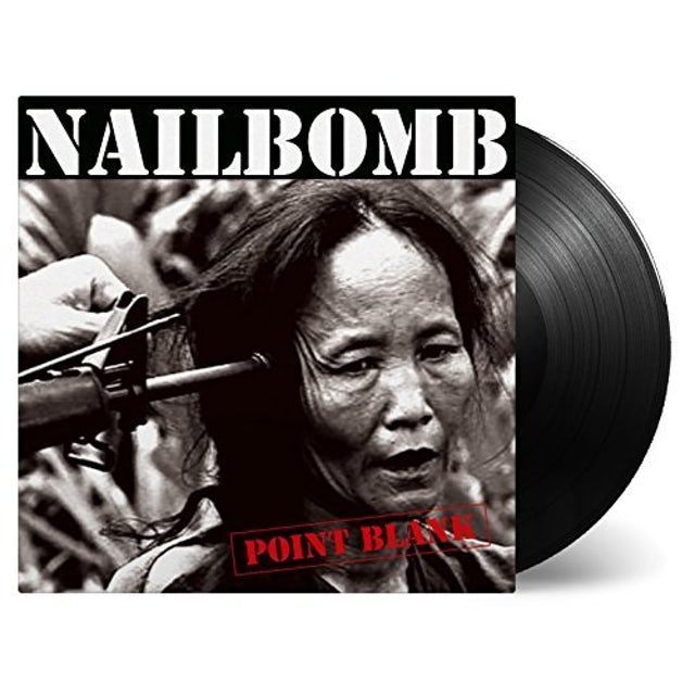 Nailbomb POINT BLANK Vinyl Record