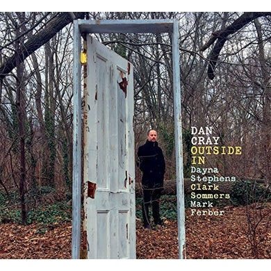 Dan Cray OUTSIDE IN CD