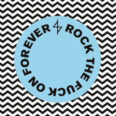 ROCK THE FUCK ON FOREVER Vinyl Record