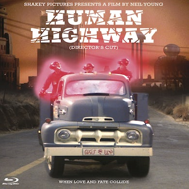 Neil Young & Crazy Horse HUMAN HIGHWAY (DIRECTOR'S CUT) Blu-ray