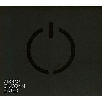 Airbag DISCONNECTED (LIMITED EDITION DIGIPAK) CD