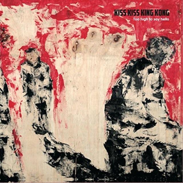 KISS KISS KING KONG TOO HIGH TO SAY HELLO Vinyl Record