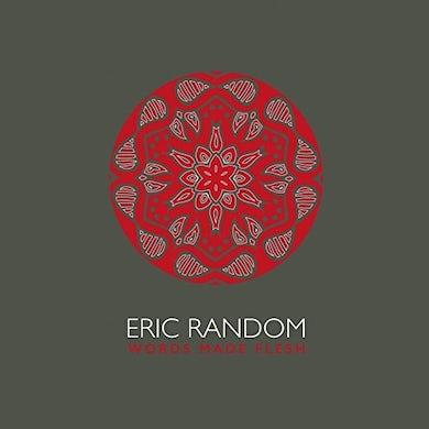 Eric Random WORDS MADE FLESH CD