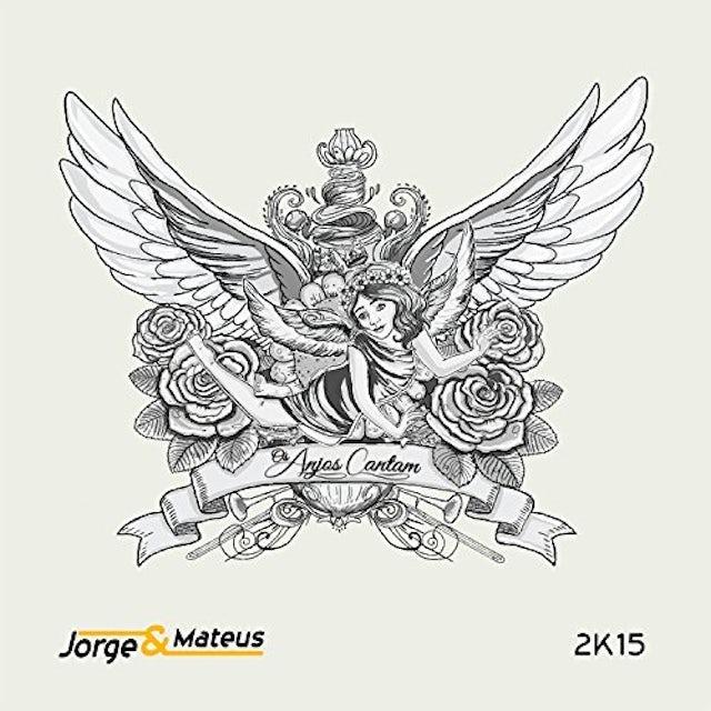 Jorge & Mateus OS ANJOS CANTAM CD