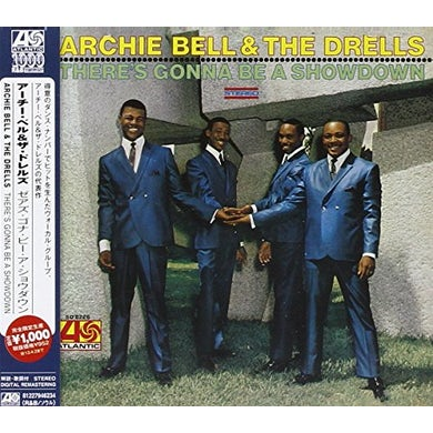 Archie Bell & The Drells THERE'S GONNA BE A SHOWDOWN CD