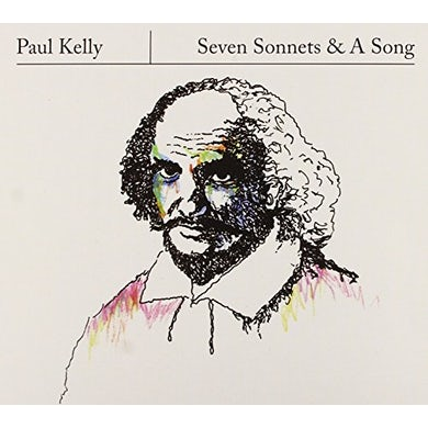 Paul Kelly SEVEN SONNETS & A SONG CD