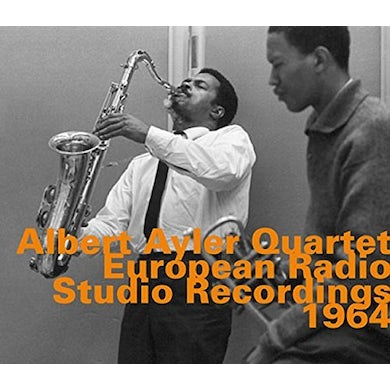 Albert Ayler EUROPEAN RADIO STUDIO RECORDINGS 1964 CD