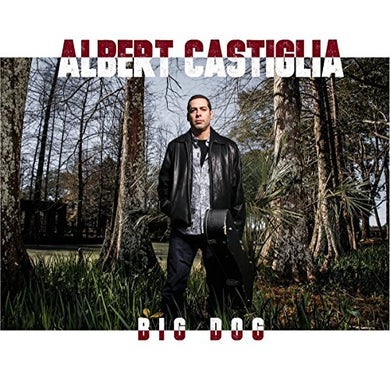Albert Castiglia BIG DOG CD