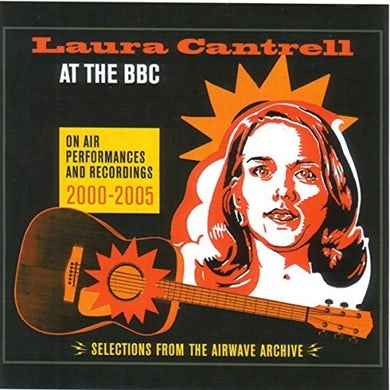 Laura Cantrell AT THE BBC CD