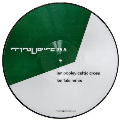 Ian Pooley CELTIC CROSS (LEN FAKI REMIX) Vinyl Record