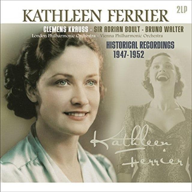 Kathleen Ferrier HISTORICAL RECORDINGS 1947-1952 Vinyl Record