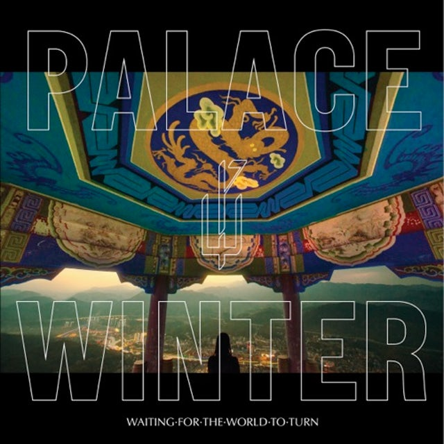 PALACE WINTER WAITING FOR THE WORLD TO TURN CD