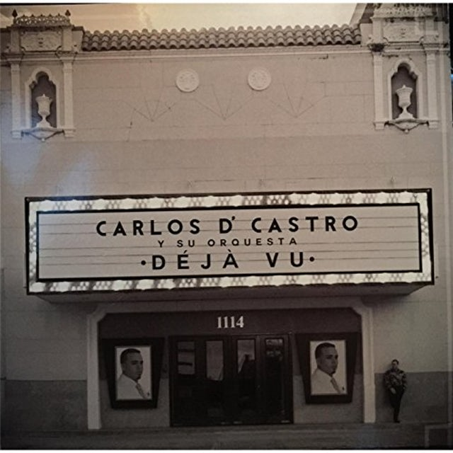Carlos D'Castro Y SU ORQUESTA DEJA VU CD