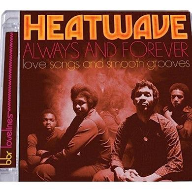 Heatwave ALWAYS & FOREVER: LOVE SONGS & SMOOTH GROOVES CD
