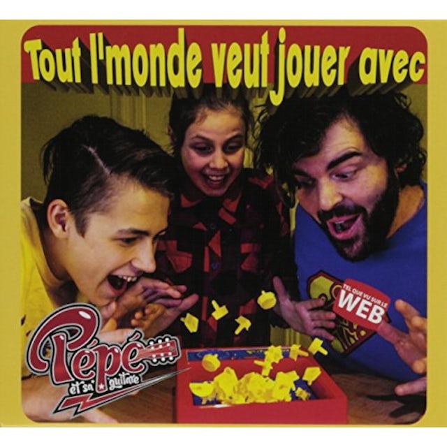 TOUT L'MONDE VEUT JOUER AVEC PEPE CD