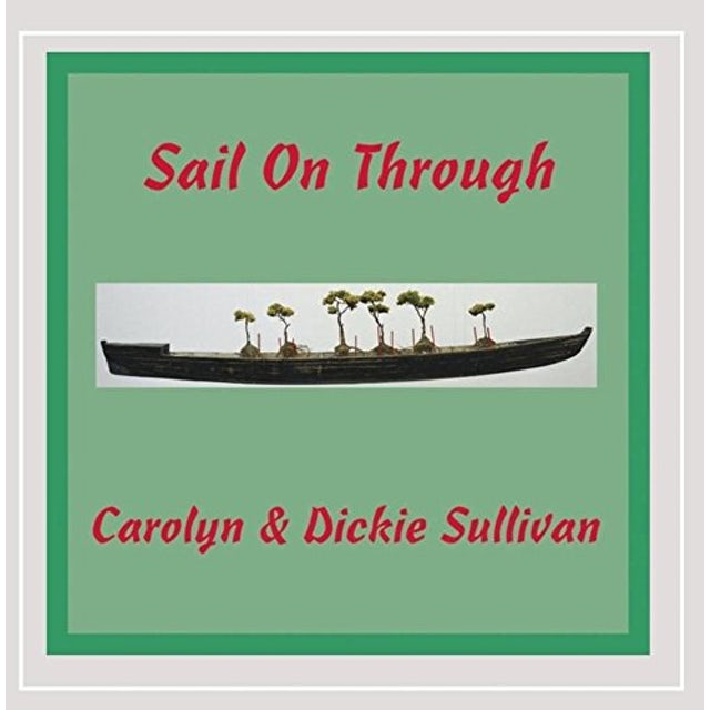 Carolyn Sullivan SAIL ON THROUGH CD
