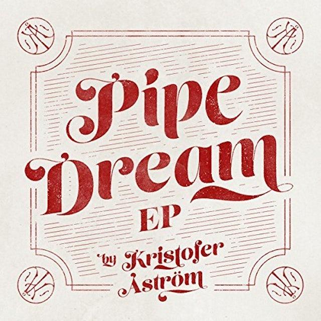 Kristofer Astrom PIPE DREAM CD