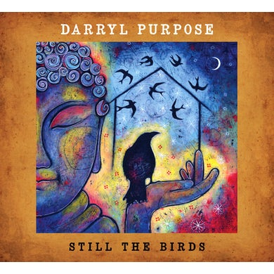 Darryl Purpose STILL THE BIRDS CD