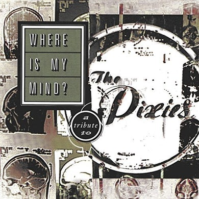 WHERE IS MY MIND: A TRIBUTE TO THE PIXIES / VAR Vinyl Record