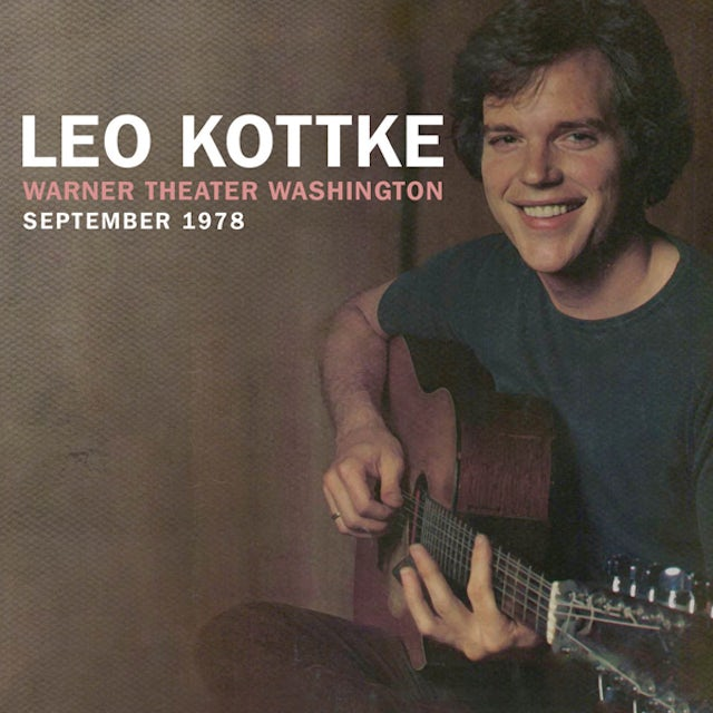 Leo Kottke WARNER THEATER WASHINGTON SEPTEMBER 1978 CD