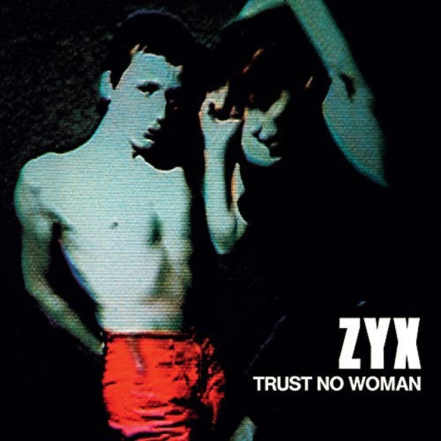 ZYX TRUST NO WOMAN Vinyl Record