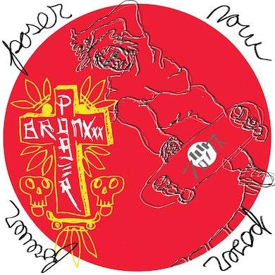 The Bronxxx POSER NOW POSER FOREVER Vinyl Record