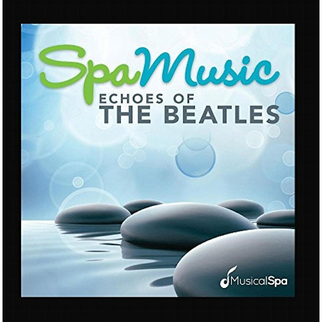 Musical Spa SPA MUSIC: ECHOES OF BEATLES CD