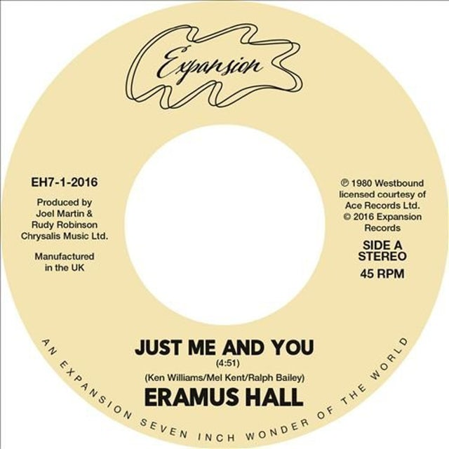 Eramus Hall JUST ME & YOU / YOUR LOVE IS MY DESIRE Vinyl Record
