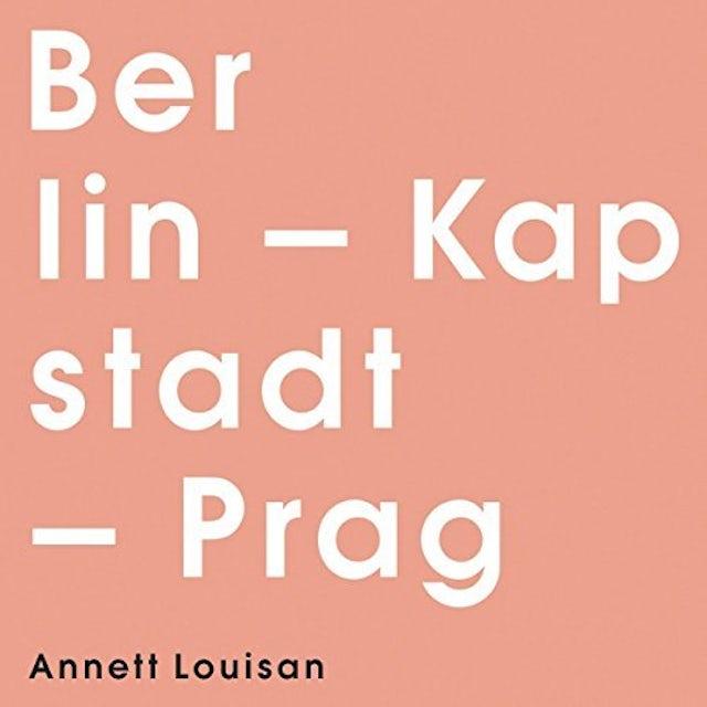 Annett Louisan BERLIN KAPSTADT PRAG CD