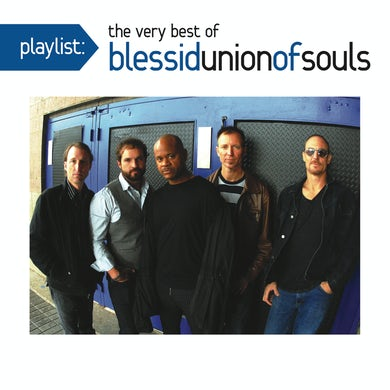 PLAYLIST: VERY BEST OF BLESSID UNION OF SOULS CD