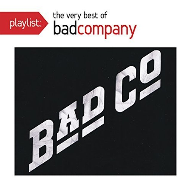 PLAYLIST: VERY BEST OF BAD COMPANY CD