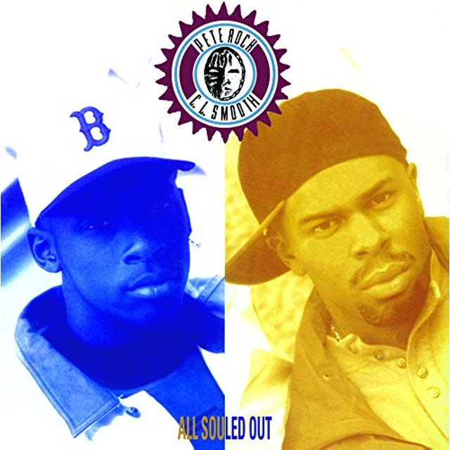 Pete Rock & CL Smooth ALL SOULED OUT Vinyl Record