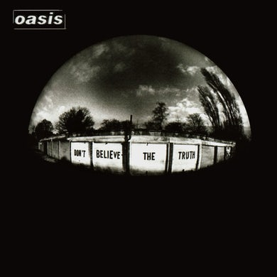 Oasis DON'T BELIEVE THE TRUTH Vinyl Record
