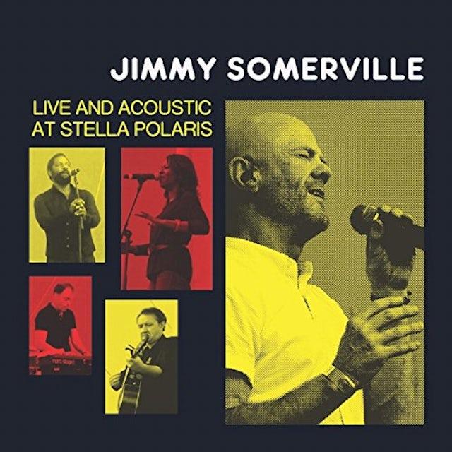 Jimmy Somerville LIVE & ACOUSTIC AT STELLA POLARIS Vinyl Record