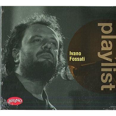 PLAYLIST: IVANO FOSSATI CD