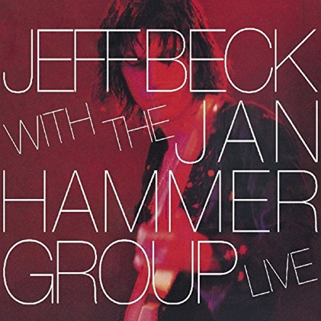 Jeff Beck WITH THE JAN HAMMER GROUP LIVE CD