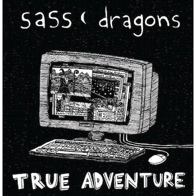 Sass Dragons TRUE ADVENTURE Vinyl Record