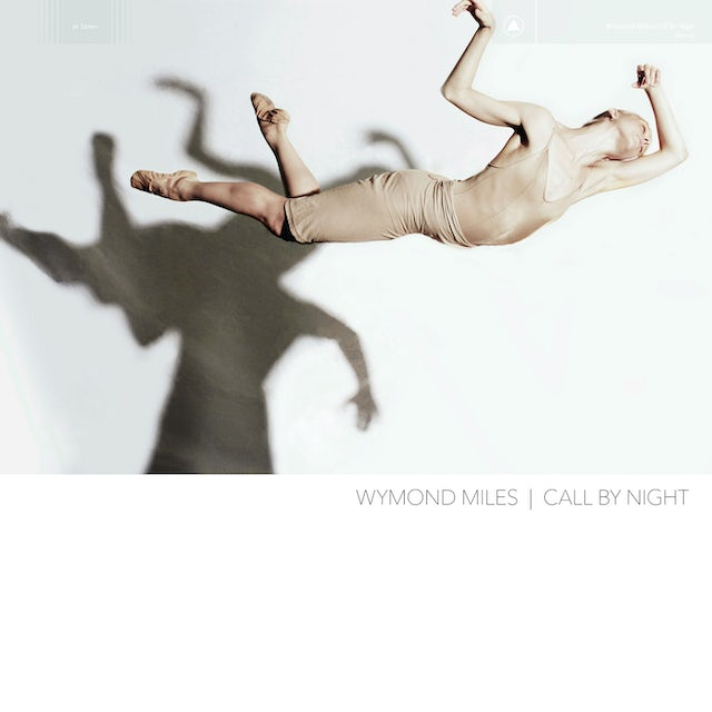 Wymond Miles CALL BY NIGHT CD