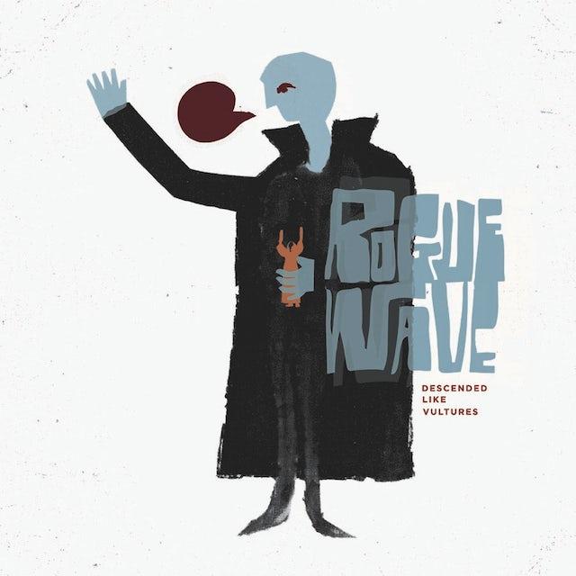 Rogue Wave DESCENDED LIKE VULTURES Vinyl Record