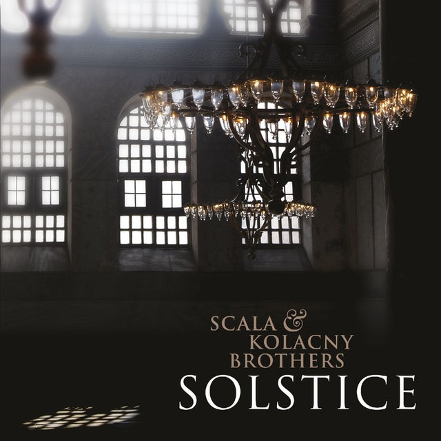 Scala & Kolacny Brothers SOLSTICE CD