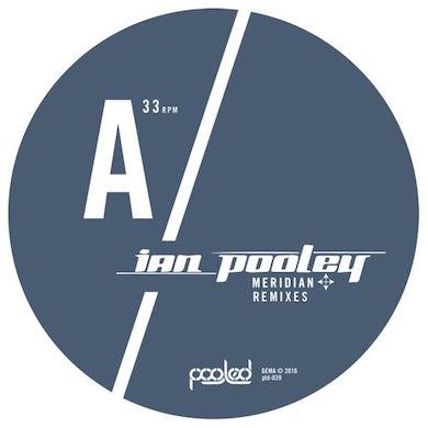 Ian Pooley MERIDIAN REMIXES Vinyl Record