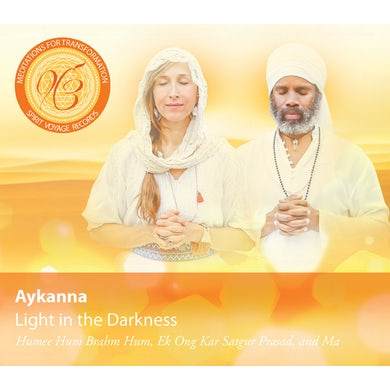 Aykanna LIGHT IN THE DARKNESS: MEDITATIONS FOR CD