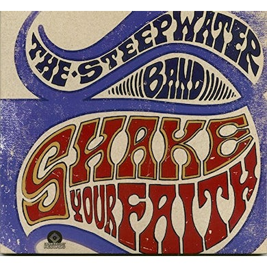 STEEPWATER BAND SHAKE YOUR FAITH CD