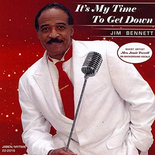 Jim Bennett IT'S MY TIME TO GET DOWN CD