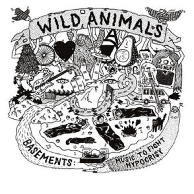 Wild Animals BASEMENTS: MUSIC TO FIGHT HYPOCRISY CD